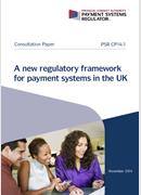 A new regulatory framework for payment systems in the UK